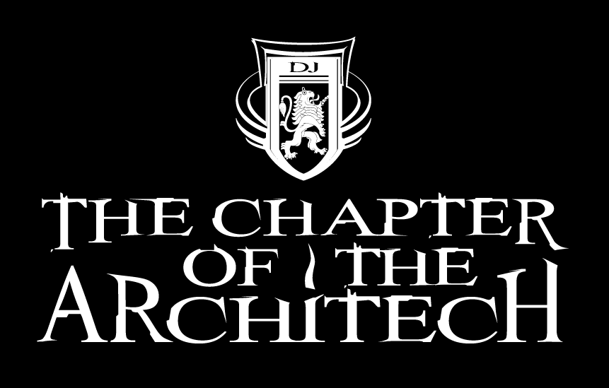 The Chapter Of The Architech Podcast